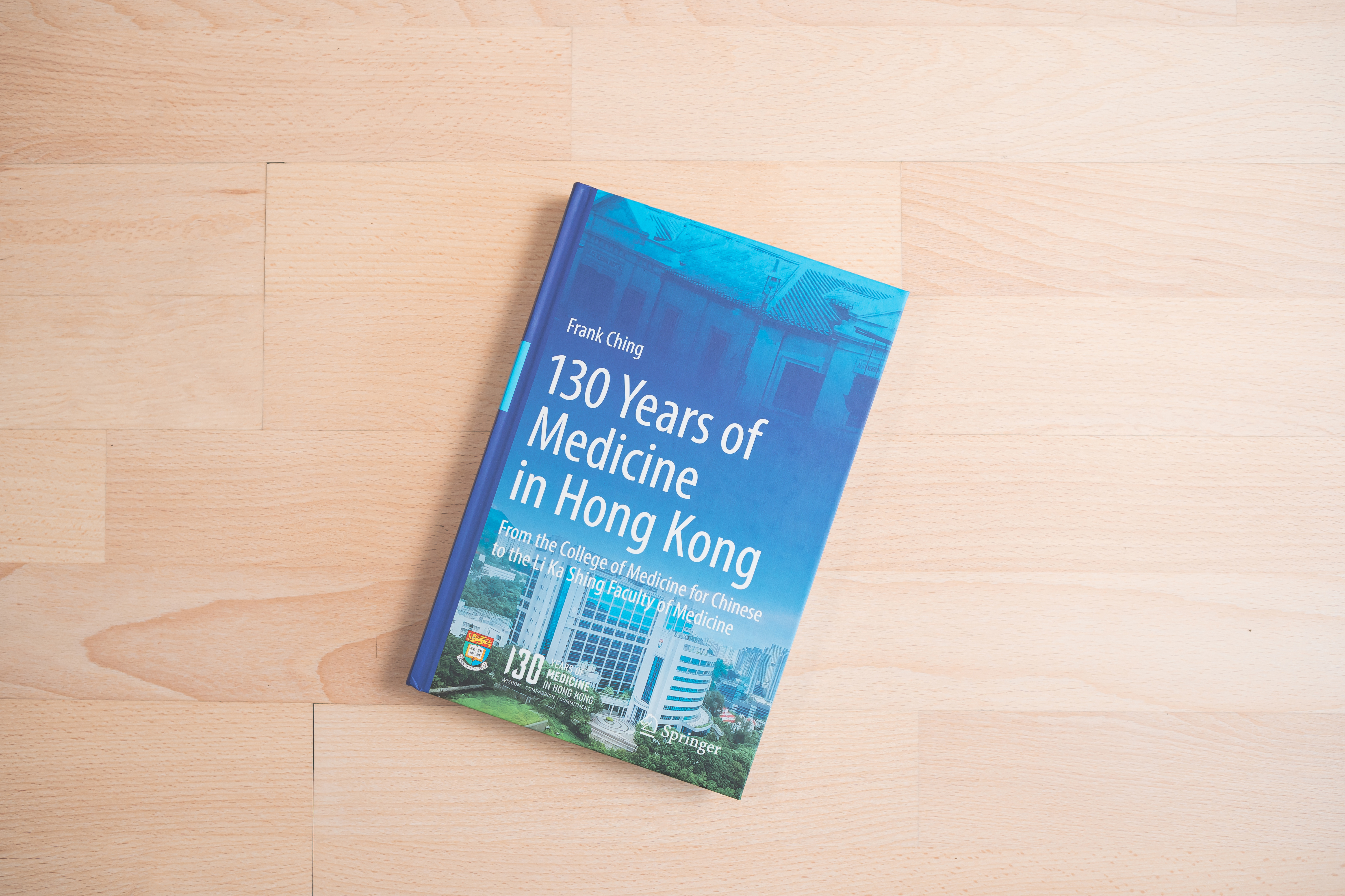 130 Years of Medicine in Hong Kong - Publications by HKUMed