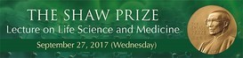 The Shaw Prize Lecture on Life Science and Medicine