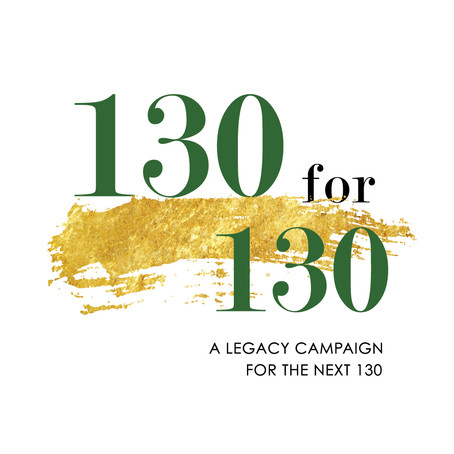 """130 for 130"": A Legacy Campaign for the Next 130"